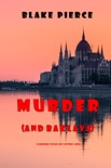 Murder (and Baklava) (A European Voyage Cozy Mystery—Book 1)