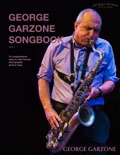 George Garzone Songbook book summary, reviews and download