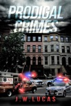 Prodigal Crimes book summary, reviews and download