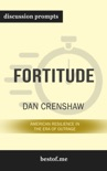 Fortitude: American Resilience in the Era of Outrage by Dan Crenshaw (Discussion Prompts) book summary, reviews and downlod