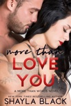 More Than Love You book summary, reviews and downlod