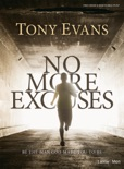 No More Excuses - Bible Study Enhanced eBook book summary, reviews and download