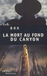 La Mort au fond du canyon book summary, reviews and downlod