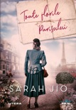 Toate florile Parisului book summary, reviews and downlod