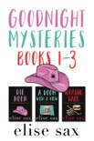 Goodnight Mysteries: Books 1 - 3 book summary, reviews and downlod