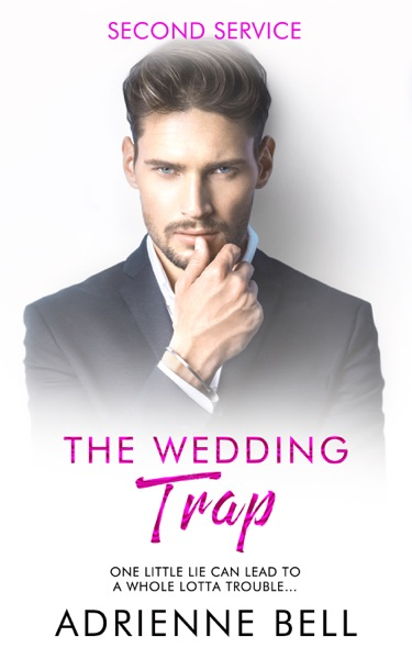 The Wedding Trap by Adrienne Bell Book Summary, Reviews and E-Book Download