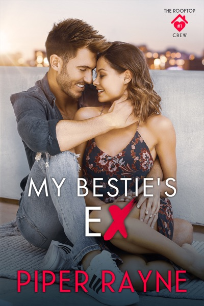 My Bestie's Ex by Piper Rayne Book Summary, Reviews and E-Book Download