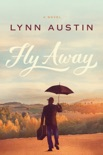 Fly Away book summary, reviews and download