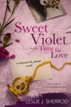 Sweet Violet and a Time for Love book summary, reviews and downlod
