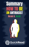 """Summary of """"How to Be an Antiracist"""" by Ibram X. Kendi book summary, reviews and downlod"""