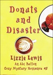 Donuts and Disaster: An Abi Button Cozy Mystery Romance #5 book summary, reviews and download