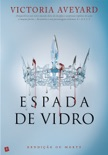 Espada de Vidro book summary, reviews and downlod