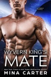 The Wyvern King's Mate book summary, reviews and downlod