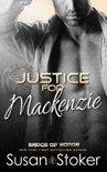 Justice for Mackenzie book summary, reviews and download