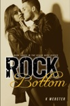 Rock Bottom book summary, reviews and downlod