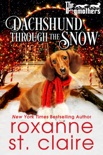 Dachshund Through the Snow book summary, reviews and downlod