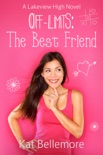 Off Limits: The Best Friend book summary, reviews and download