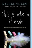 This Is Where It Ends book summary, reviews and download