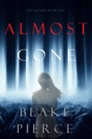 Almost Gone (The Au Pair—Book One) book summary, reviews and downlod