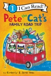 Pete the Cat's Family Road Trip book summary, reviews and download