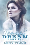 Neverending Dream - Part 4 book summary, reviews and download