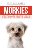 Morkies, Morkie Puppies, and the Morkie book summary, reviews and download