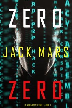Zero Zero (An Agent Zero Spy Thriller—Book #11) E-Book Download