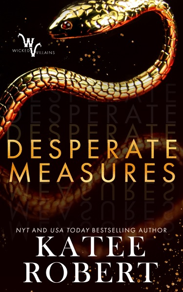 Desperate Measures by Katee Robert Book Summary, Reviews and E-Book Download