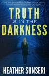 Truth is in the Darkness book summary, reviews and downlod