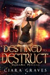 Destined to Destruct book summary, reviews and download