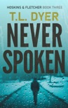 Never Spoken book summary, reviews and downlod
