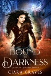 Bound to Darkness book summary, reviews and download