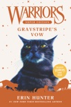 Warriors Super Edition: Graystripe's Vow book summary, reviews and download