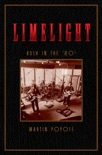 Limelight: Rush in the '80s book summary, reviews and download