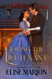 Loving the Lieutenant book summary, reviews and download
