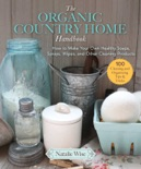The Organic Country Home Handbook book synopsis, reviews