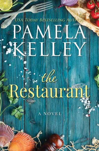 The Restaurant by Pamela M. Kelley Book Summary, Reviews and E-Book Download