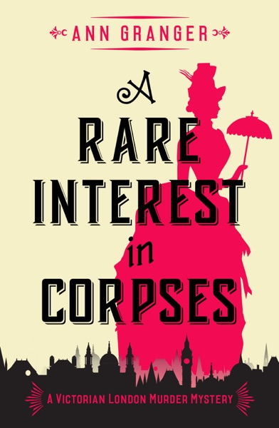 A Rare Interest In Corpses by Ann Granger Book Summary, Reviews and E-Book Download