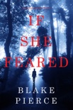 If She Feared (A Kate Wise Mystery—Book 6) book summary, reviews and download