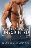 Something So Unscripted (Something So Series 4) book summary, reviews and downlod