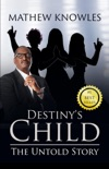 Destiny's Child: The Untold Story book summary, reviews and download