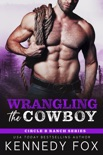 Wrangling the Cowboy book summary, reviews and downlod