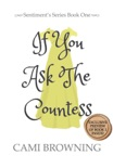 If You Ask The Countess book summary, reviews and download