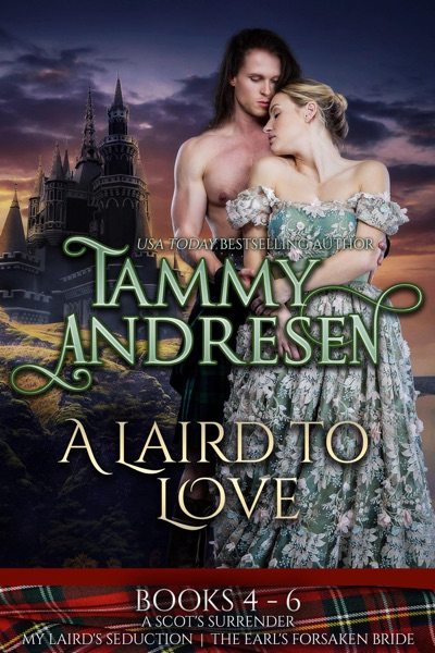 A Laird to Love Books 4-6 by Tammy Andresen Book Summary, Reviews and E-Book Download