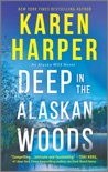 Deep in the Alaskan Woods book summary, reviews and downlod