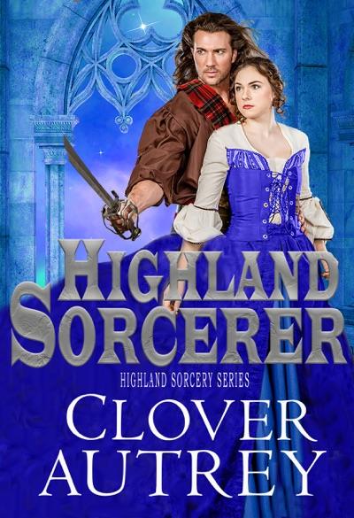 Highland Sorcerer by Clover Autrey Book Summary, Reviews and E-Book Download