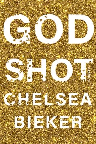Godshot by Chelsea Bieker E-Book Download