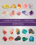 The Encyclopedia of Crystals, New Edition book summary, reviews and download