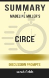 Summary of CIRCE by Madeline Miller (Discussion Prompts) book summary, reviews and downlod