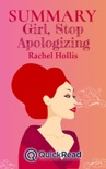"""Summary of """"Girl, Stop Apologizing"""" by Rachel Hollis book summary, reviews and downlod"""